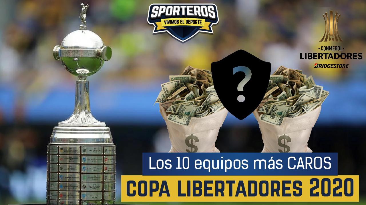 VIDEO: Los 10 equipos más caros 💰 del reinicio de la Copa Libertadores 2020 🏆