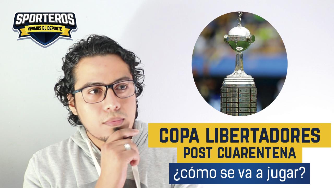 VIDEO: 5 datos del reinicio de la Copa Libertadores 2020