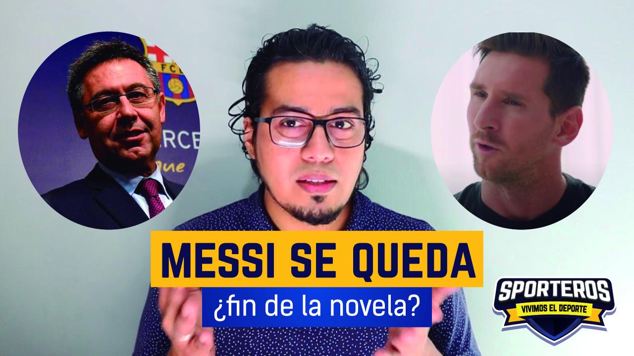 VIDEO: Messi se queda ¿fin de la novela?  ¿qué pasará más adelante?